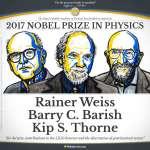 2017年諾貝爾物理學獎》宇宙奧祕「重力波」觀測三傑獲殊榮