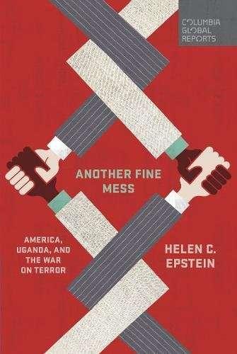 《精心策畫的悲劇》(Another Fine Mess: America, Uganda, and the War on Terror)書影。(翻攝亞馬遜網路書店)