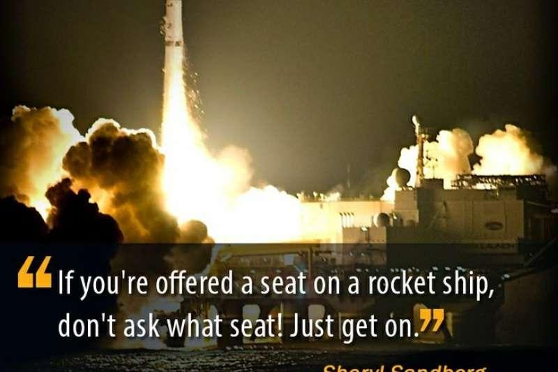 如果你在火箭上有個位置,不要問位置為何,上去就對了!  (圖片擷取:quotesgram.com)