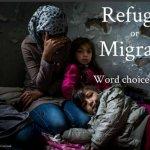 難民還是移民?聯合國難民署:用字很重要!