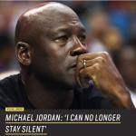 美國種族暴力頻傳 籃球之神喬丹終於發聲:我不能再靜默不語