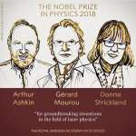 2018年諾貝爾物理學獎》將雷射光變成無比精密的工具,3位開創者獲獎!史上第3位女性得主出爐