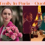 「你是為了工作而活,我們為了生活而工作!」《艾蜜莉在巴黎》20個金句反思生活三大面向