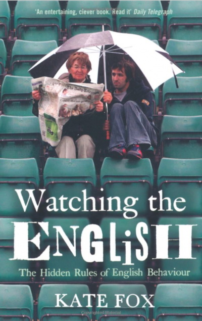 《瞧這些英國佬:英格蘭人的人類學田野報告》(Watching the English: the Hidden Rules of English Behavior)書影。