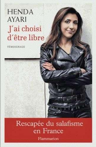 法國作家阿葉莉自傳作品《我選擇自由》,講述脫離激進主義的心路歷程,也控訴遭牛津教授拉瑪丹性侵。(圖/Henda Ayari臉書)