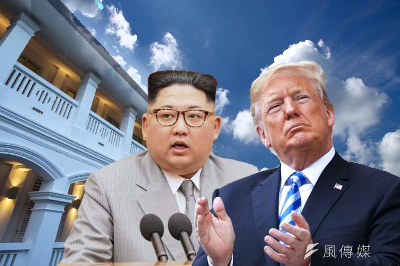 20180609-川金會、川普、金正恩、新加坡、川金世紀峰會、美朝峰會、美國、北韓。(風傳媒製圖)