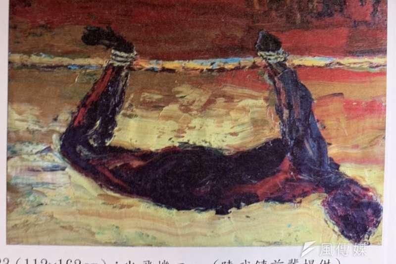 許多刑求目的在毀掉受刑者尊嚴,圖為畫作藝術家陳武鎮「刑求」作品。(資料照,謝孟穎攝)
