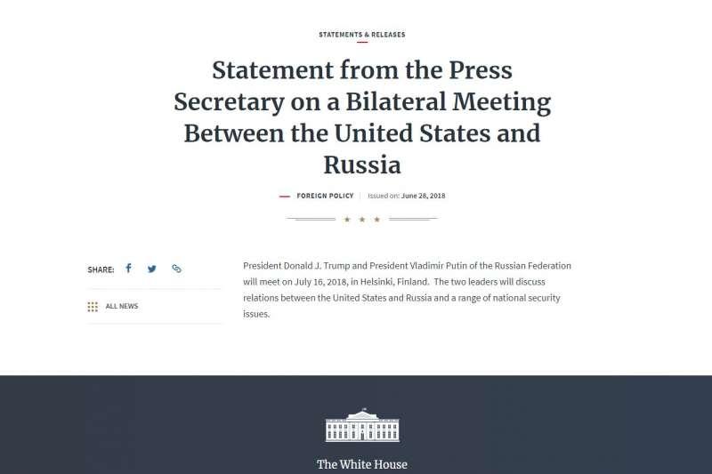 6月28日,白宮宣布美國總統川普和俄羅斯總統普京的會面將在7月16日於芬蘭首都赫爾辛基舉行。(截圖自白宮)