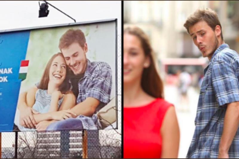 著名梗圖「分心男友」出現在匈牙利政府宣揚傳統家庭價值的廣告看板中。(圖取自@ToddAtticus推特)