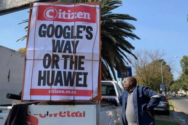 谷歌禁止華為使用谷歌旗下基於安卓操作系統開發的手機軟體,這在非洲也成為頭條新聞。(BBC中文網)