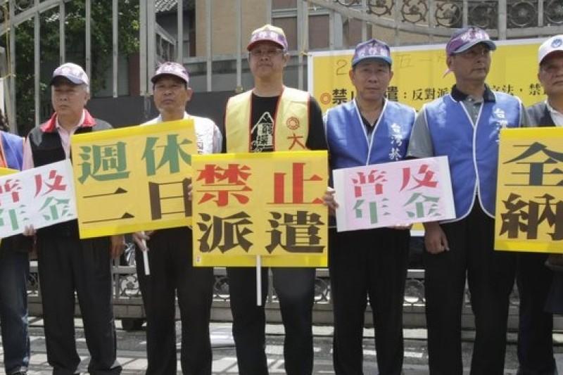 勞工團體反派遣,如果政府放寬派遣勞工比例,勞工將因此受害。(資料照片,吳逸驊攝)
