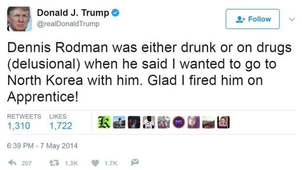 但在2014年5月的一條推特中,川普稱「羅德曼說我會和他一起訪問北韓,他要麼是喝醉了,不然就是磕了藥。幸好我在節目中把他搞掉了。」(BBC中文網)
