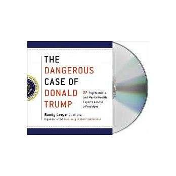 《川普的危險個案:27名精神科醫生和心理健康專家對一名總統的診斷》