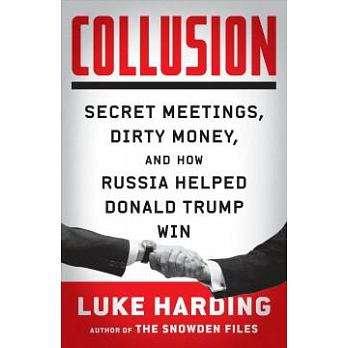 《共謀:密會、黑錢,以及俄國如何幫助川普當選》