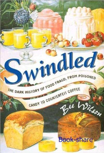《美味詐欺:黑心食品三百年》講述英美的黑心食物史。(取自Sky of Gene)